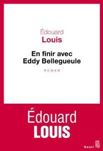 En finir avec Eddy Bellegueule - Edouard Louis - Amazon.fr - Livres