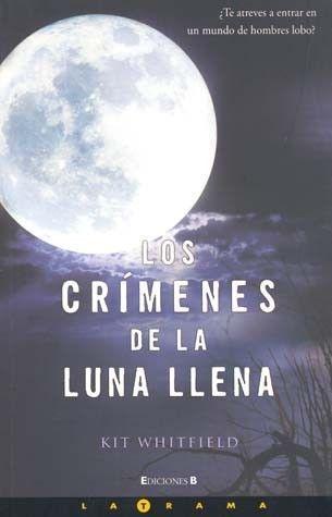 CRIMENES DE LA LUNA LLENA,LOS  KIT WHITFIELD   SIGMARLIBROS