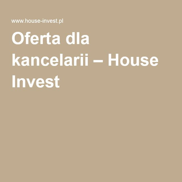 Oferta dla kancelarii – House Invest