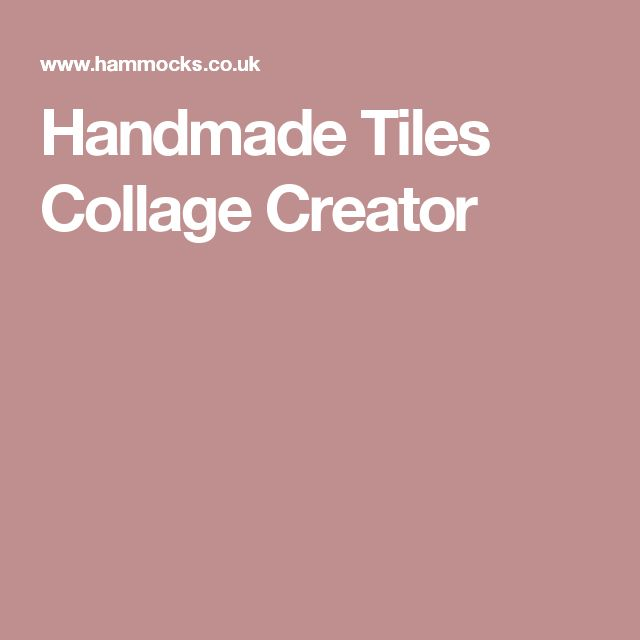 Handmade Tiles Collage Creator