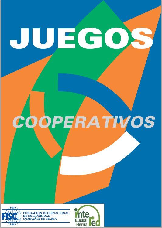 Juegos cooperativos: todas y todos a jugar    El juego cooperativo es una novedosa herramienta educativa y adecuada para la educación ...