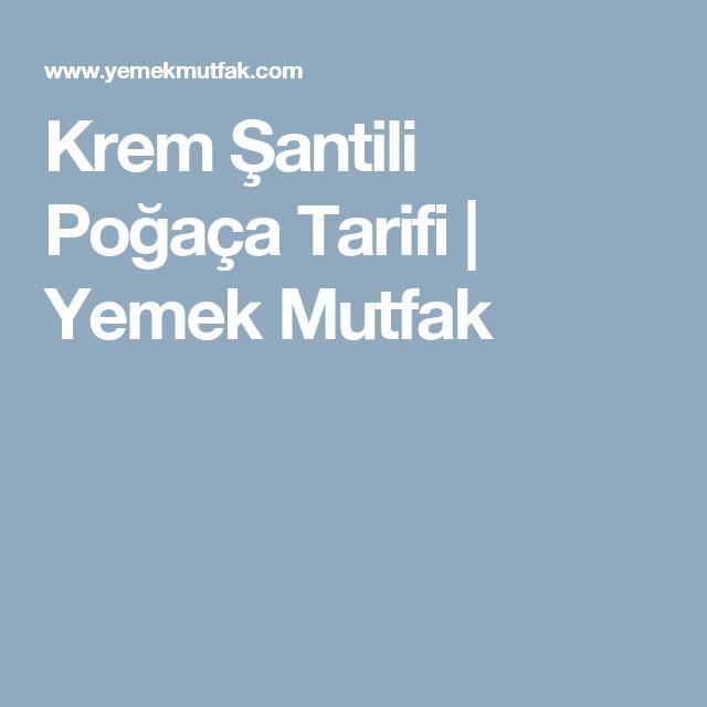 Krem Şantili Poğaça Tarifi | Yemek Mutfak