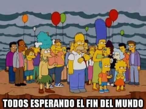 Imágenes Graciosas Los memes más chistosos en español: Tanta predicción del fin del mundo y al final...