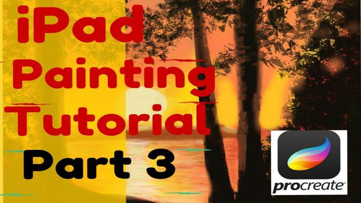 "Part 3 iPad Painting Tutorial ""Sunset"" with Procreate"