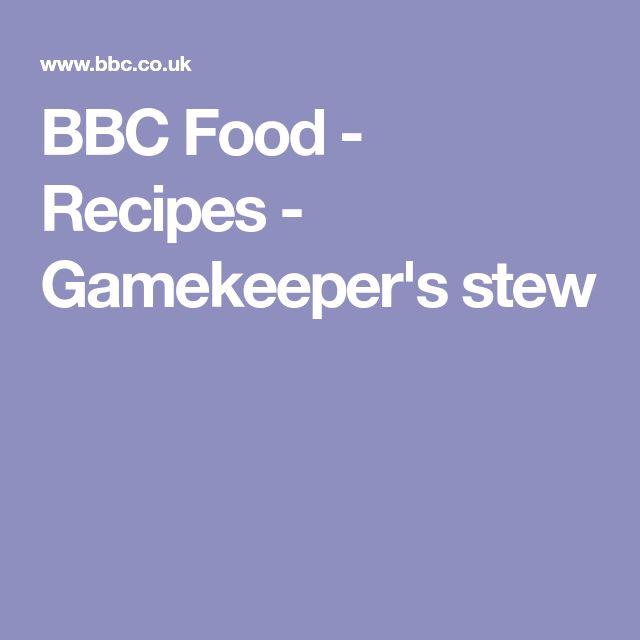 BBC Food - Recipes - Gamekeeper's stew