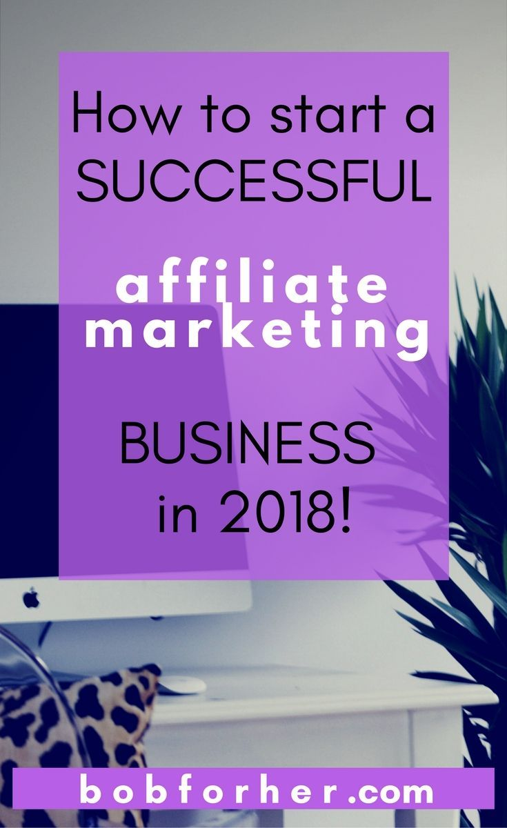 how to start your own affiliate marketing business