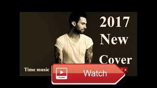 TOP Songs of 17 Best Hit Music Playlist Song 1 Collection Covers Hits Popular HD  Thanks for watching and please likeshare videos