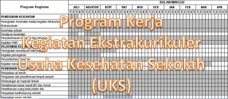Contoh Program Kerja Kegiatan Ekstrakurikuler Usaha Kesehatan Sekolah (UKS) Tahun 2016 dengan Microsoft Excel