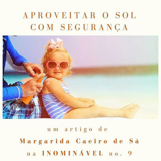 O sol faz tanto bem quanto mal, por isso todo o cuidado não é demais. Leiam e sigam os conselhos da Margarida na #revistainominavel no. 9. A bem da vossa saúde.  https://buff.ly/2vwY6xN  #revistadigital #revistaonline #revista #revistaportuguesa #portuguesemagazine #portugal #saúde #bookstagram #instadaily #férias #conselhos #praia #sol  [link in bio]
