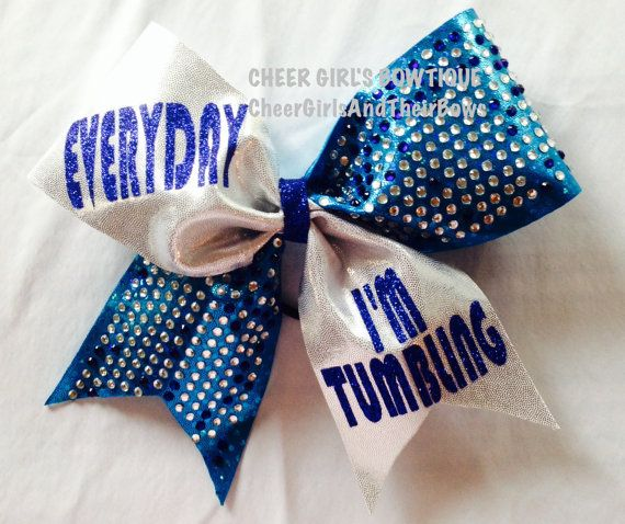 Instagram: @CheerGirlsAndTheirBows Everyday I'm Tumbling Cheer Bow or Hair Bow, Quote Cheer Bow, Cheer Bows with Sayings on Etsy