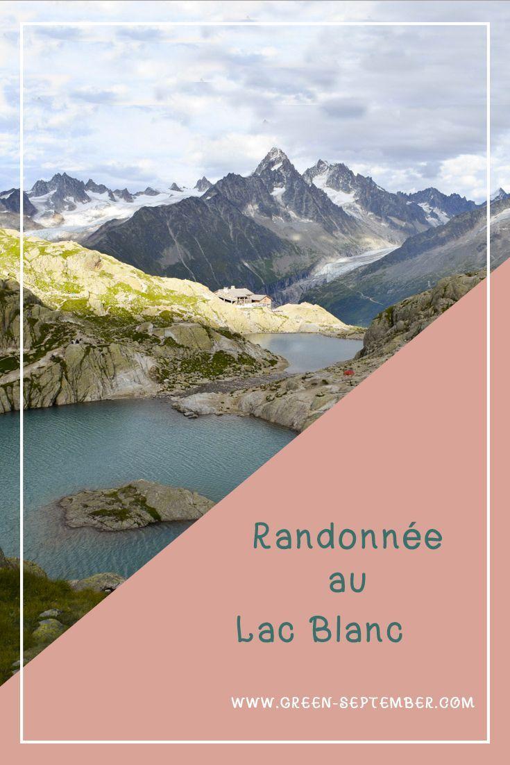 Randonnée montagne Lac Blanc Chamonix Mont Blanc
