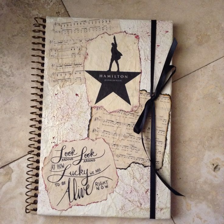 "Hamilton journal I made inspired by lyrics written by Lin-Manuel Miranda. The music on the cover page are ""My Shot"" and ""Burn""(the one that looks burned) #Hamilton #MindAtWork"