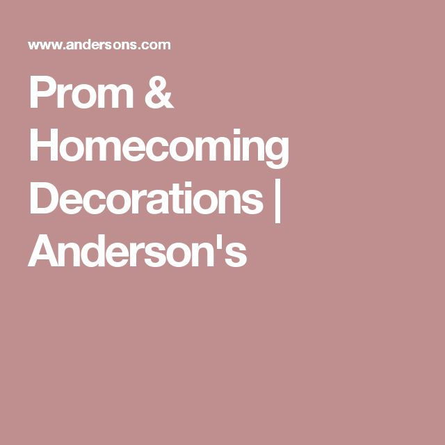 Prom & Homecoming Decorations | Anderson's