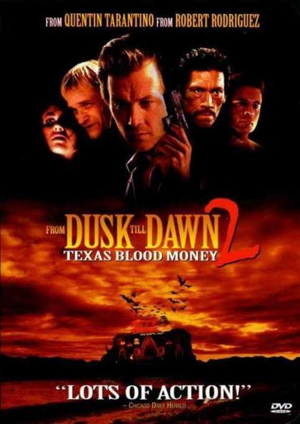 From Dusk Till Dawn 2: Texas Blood Money (1998) in 214434's movie collection » CLZ Cloud for Movies