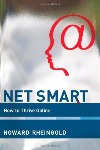 Net Smart: How to Thrive Online by Howard Rheingold, http://www.amazon.com/dp/0262017458/ref=cm_sw_r_pi_dp_37mbrb16HQW8K