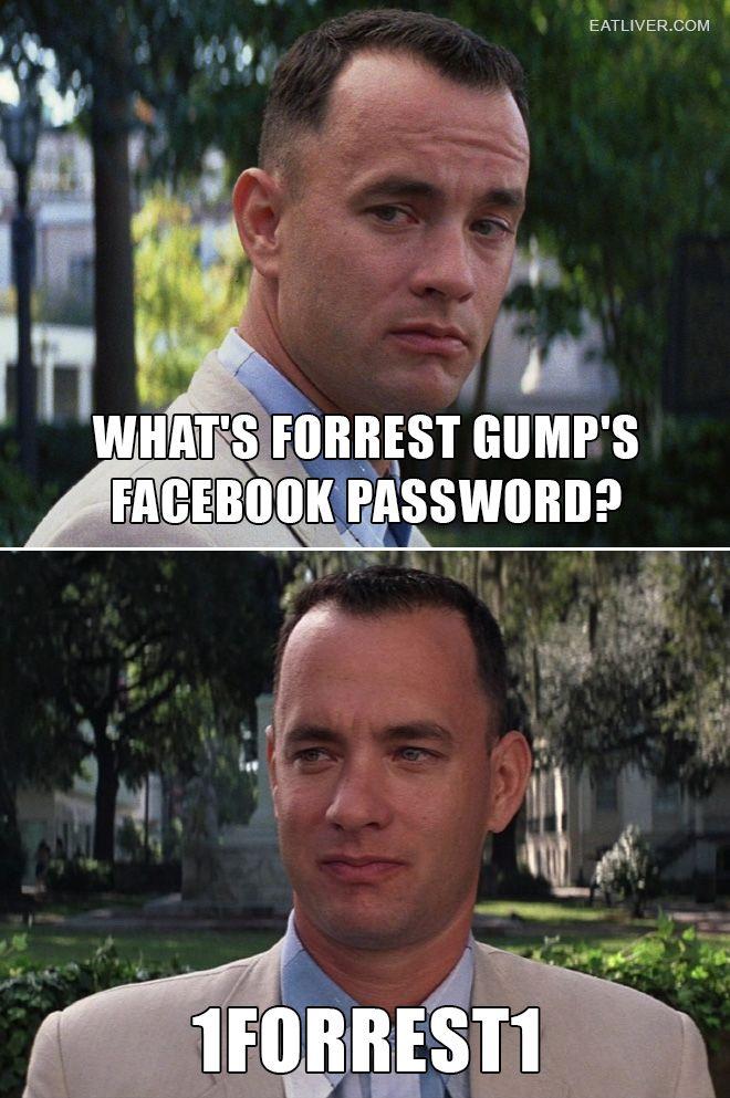 Forrest Gump's Facebook Password