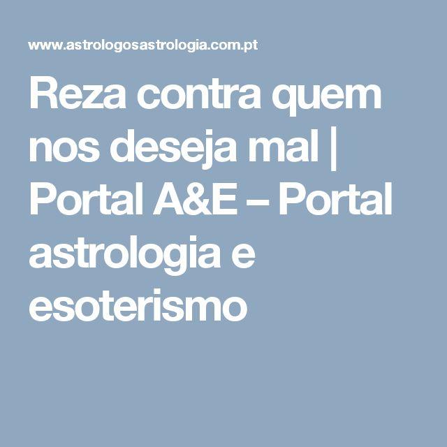 Reza contra quem nos deseja mal   Portal A&E – Portal astrologia e esoterismo