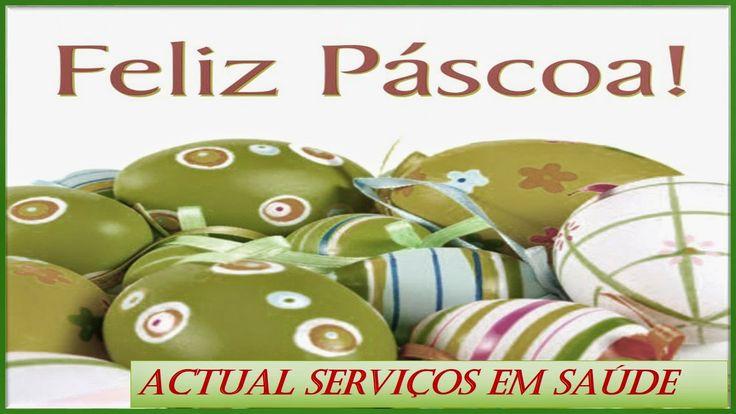 ACTUAL SERVIÇO EM SAÚDE: # PÁSCOA 2014 #