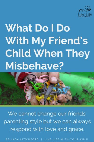 What do you do when your friend's child misbehaves? How do you maintain your…