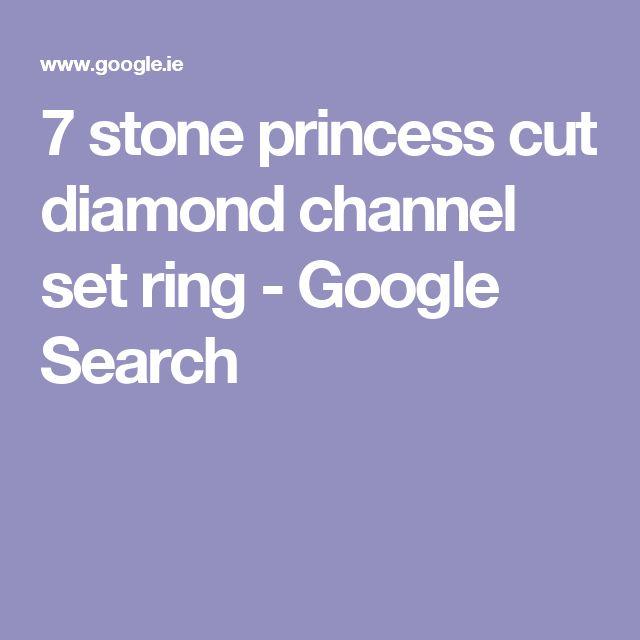 7 stone princess cut diamond channel set ring - Google Search