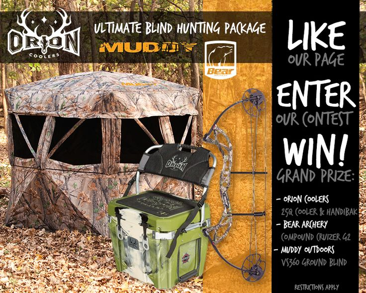Like, enter and share to win a 25 quart Orion Cooler with Handiback seat, a Compound Cruizer G2 Bear Archery bow and a VS30 Ground Blind from Muddy Outdoors!