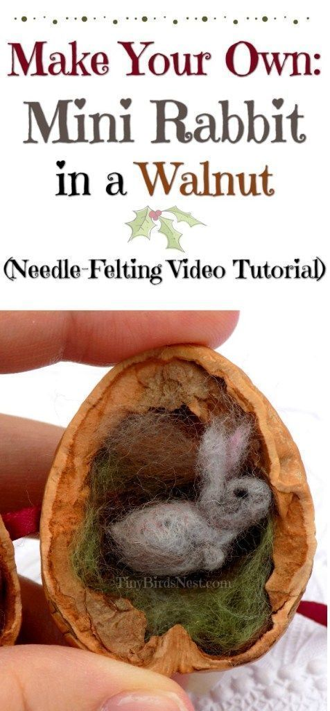 "Inspired by Beatix Potter's ""Flopsy,"" this tiny needle-felted rabbit is the perfect gift for kids or adults who love tiny things or have a fairy garden or doll house. This DIY video tutorial teaches you how to make this bunny in a walnut shell. #feltcrafts #needlefeltingtutorials"
