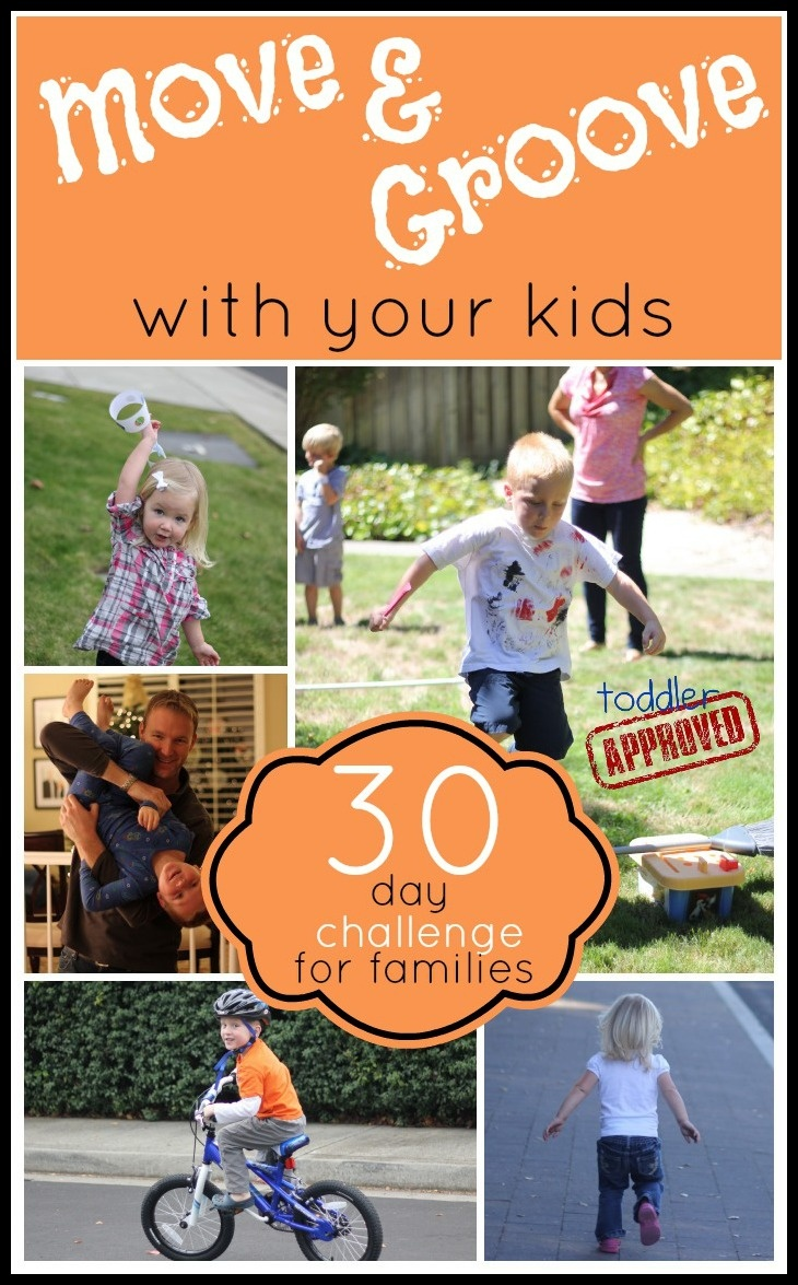 Toddler Approved!: Move and Groove with Your Kids {A 30 Day Challenge}