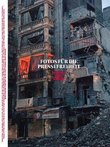 Fotos für die Pressefreiheit 2013: Reporter ohne Grenzen von Reporter ohne Grenzen e. V. http://www.amazon.de/dp/3937683429/ref=cm_sw_r_pi_dp_lJ1mwb1FASC4Q