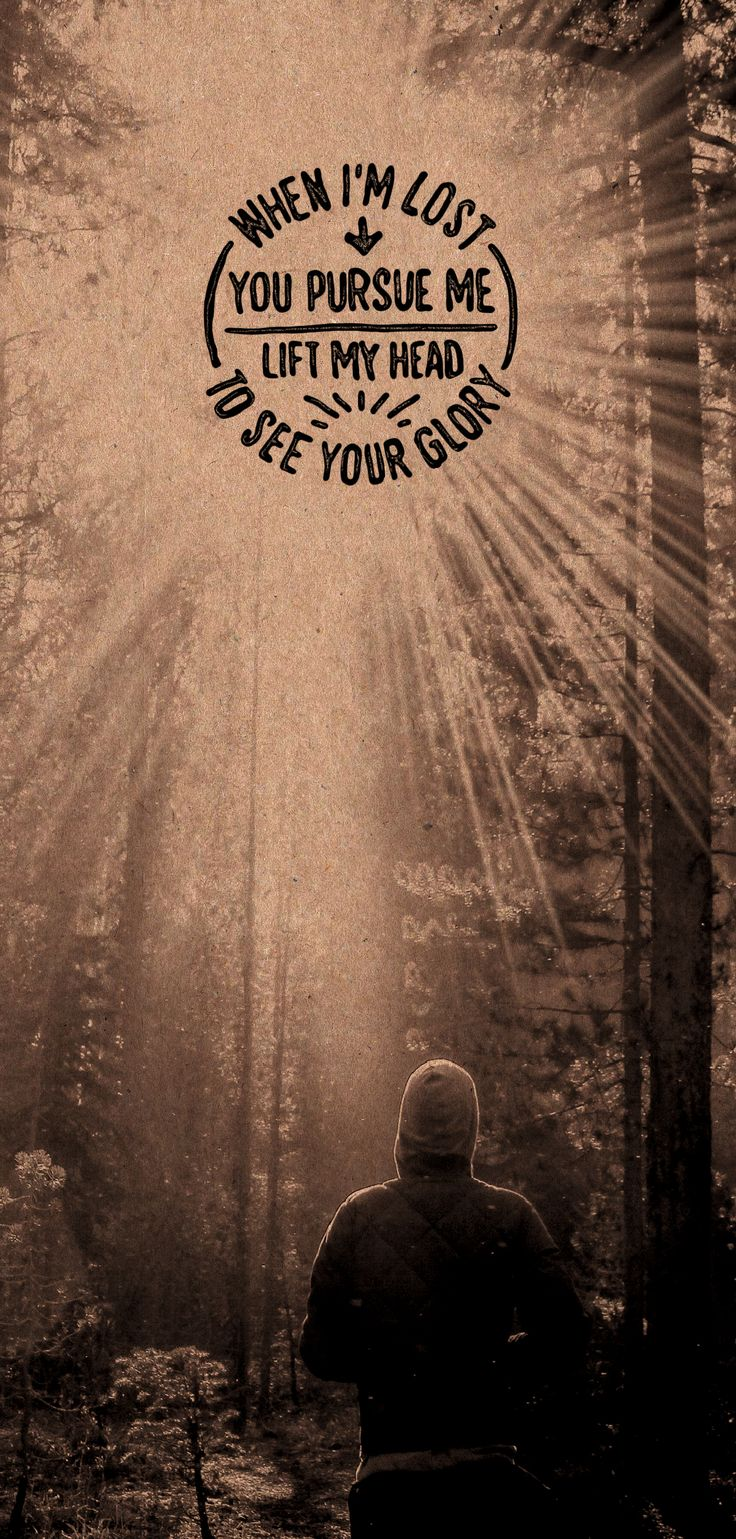 """""""When I'm lost, you pursue me..."""" - Sinking Deep by Hillsong Young & Free"""