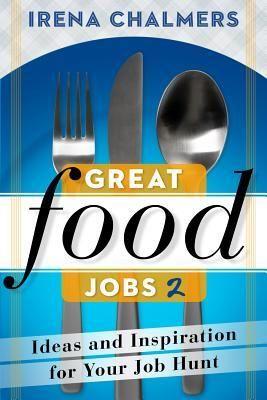 Great Food Jobs 2