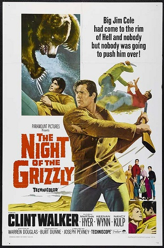 The Night of the Grizzly starring Clint Walker