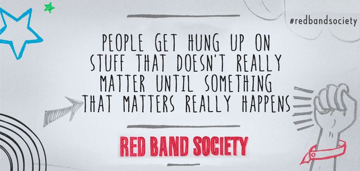 Red Band Society Quote  #RedBandSociety #quote  http://kernelcritic.com/red-band-society-season-1-episode-3/