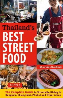 For many visitors, traveling to Thailand means one thing: enjoying the delicious street food. In Thailand's Best Street Food , freelance writer and food blogger Chawadee Nualkhair details everything t