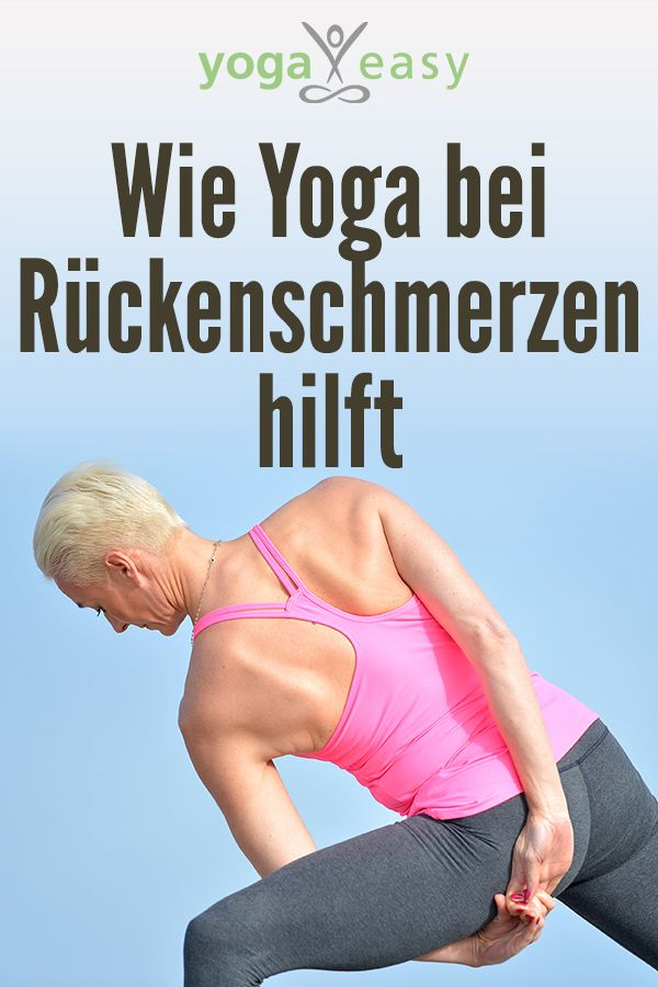 Wie Yoga bei Rückenschmerzen hilft YogaEasy – dein Online-Yogastudio