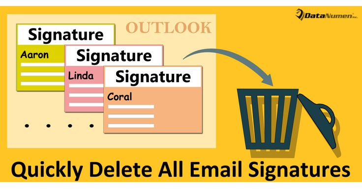 3 Methods to Quickly Delete All Email Signatures in Your Outlook https://www.datanumen.com/blogs/3-methods-quickly-delete-email-signatures-outlook/