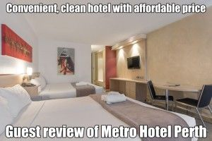 convenient-clean-hotel-with-affordable-price-guest-review-metro-hotel-perth
