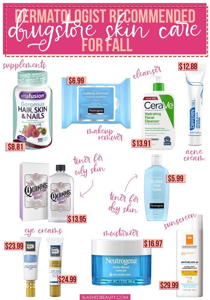 Dermatologist Recommended Drugstore Skin Care For Fall Slashed Beauty Dermatologist Recommended Skin Care Skin