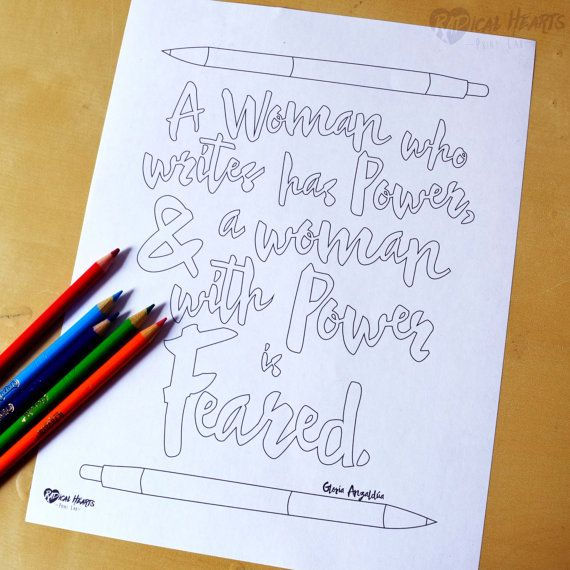A Woman with Power is Feared  Feminist Writer quote by Gloria Anzaldua - Printable Coloring Page by RadHeartsPrintLab