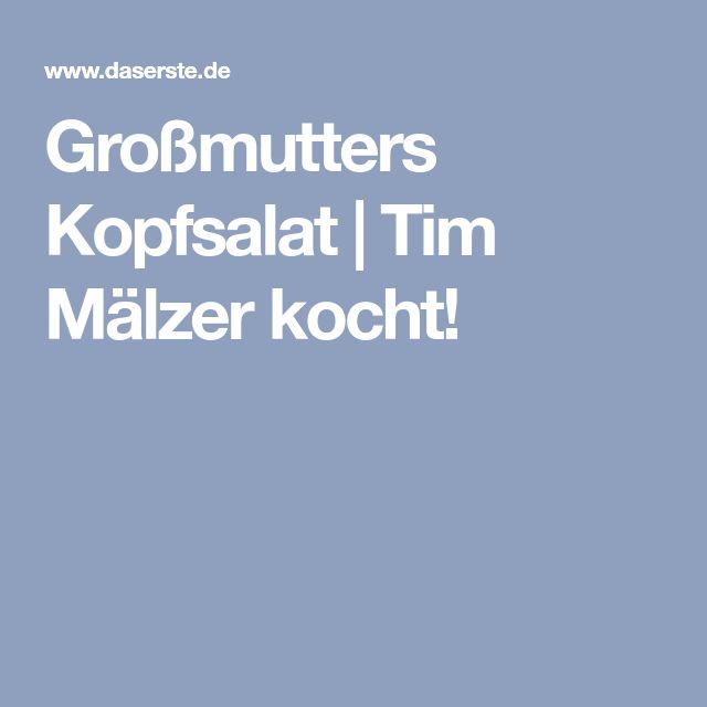 Großmutters Kopfsalat   Tim Mälzer kocht!