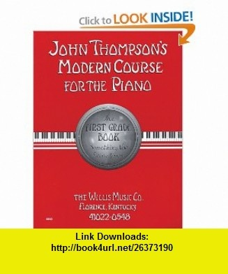 The 25 best swadeshi movement ideas on pinterest red and white john thompsons modern course for the piano first grade bookcd pack fandeluxe Choice Image