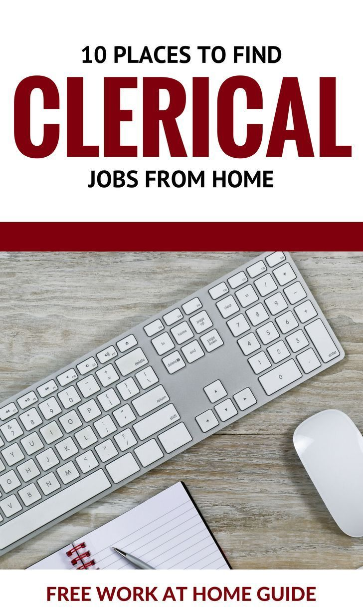 10 Places To Find Clerical Jobs from Home  Free Work at Home Guide