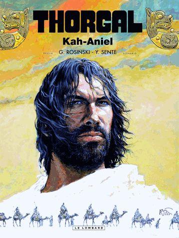 Thorgal Tome 34 Kah-Aniel - Grzegorz Rosinski,Yves Sente