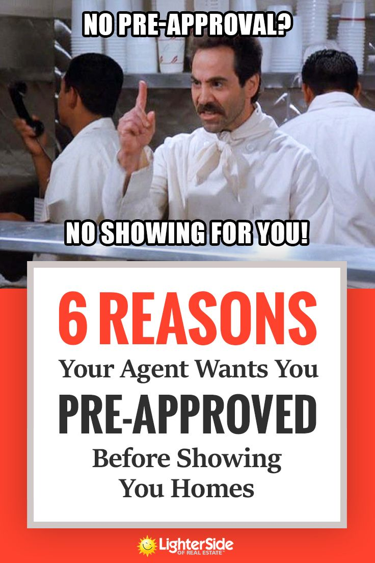 6 Reasons Your Agent Wants You Pre Approved Before Showing You Homes Real Estate Buyers Real Estate Fun Preapproved Mortgage