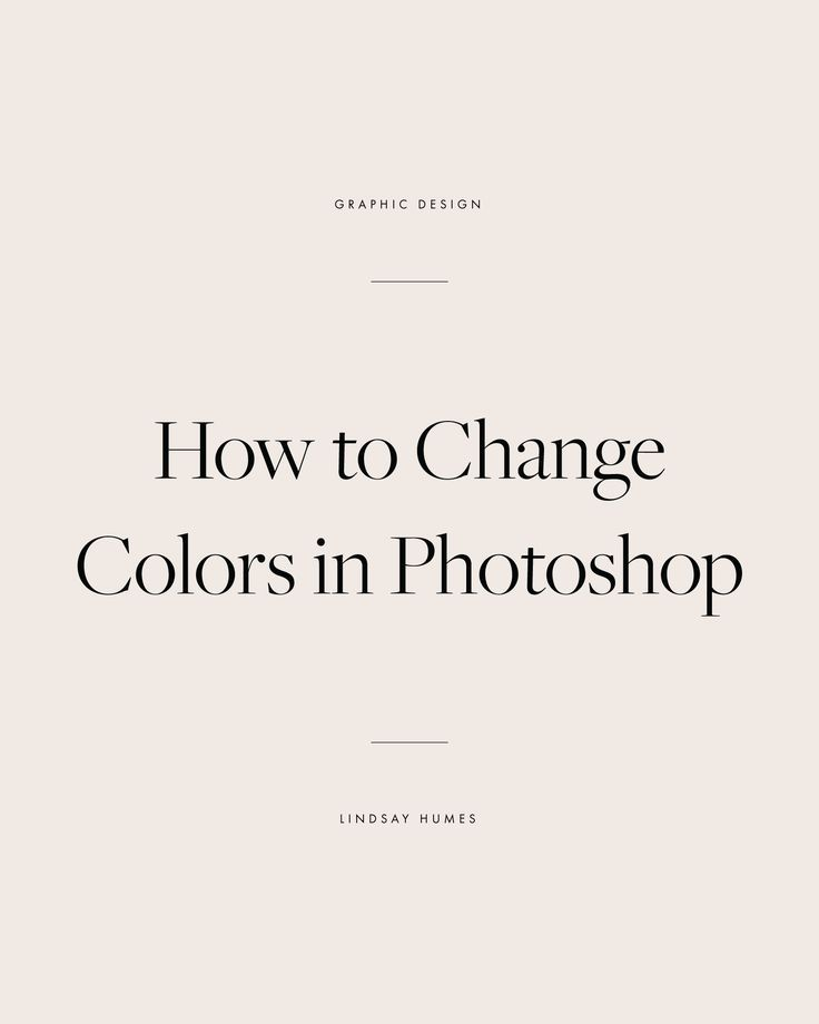 how to photoshop an image to change colour