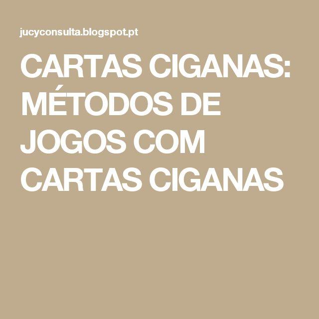 CARTAS CIGANAS: MÉTODOS DE JOGOS COM CARTAS CIGANAS