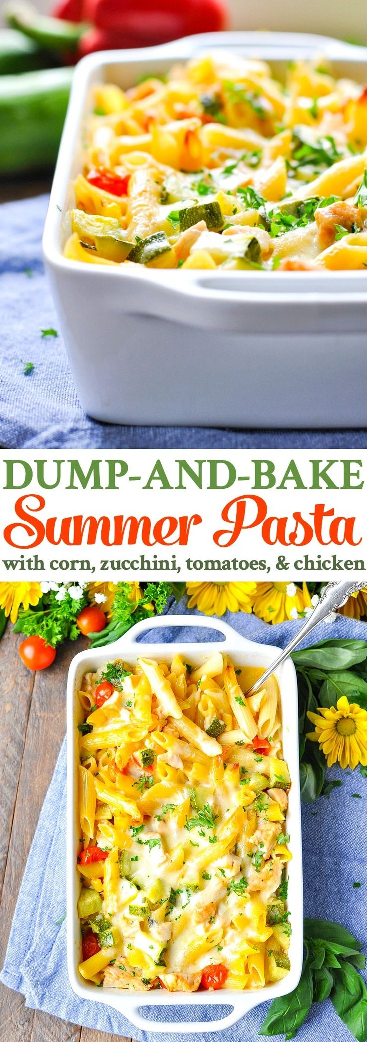 Dump and Bake Summer Pasta with Corn, Zucchini, Tomatoes and Chicken