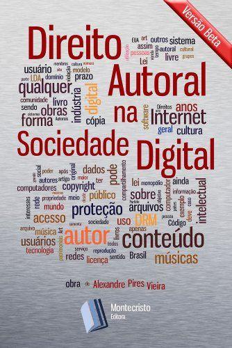 Direito Autoral na Sociedade Digital (Portuguese Edition)