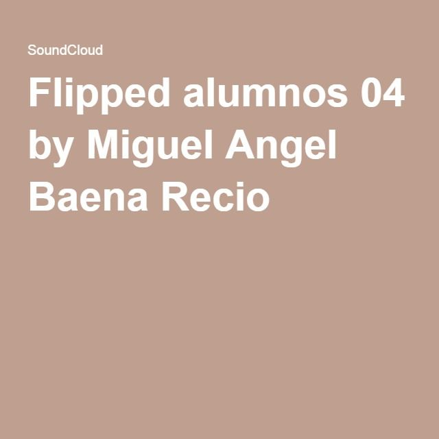 Flipped alumnos 04 by Miguel Angel Baena Recio