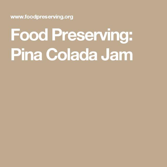 Food Preserving: Pina Colada Jam