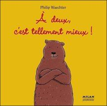 A deux, c'est tellement mieux, Philip Waechter I A chacun sa vérité